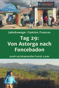 Camino Frances - Tag 29: Von Astorga nach Foncebadon #caminodesantiago #camino #caminofrances #Santiago #fernwanderung #wandern #spanien #pilgern #santiagodecompostella #finisterre #fisterra #galicien #galicia #outdoor #outdoorblog #outdoorblogger #reiseblogger #wanderblogger #wanderblog #reiseblog #läuftbeiihr