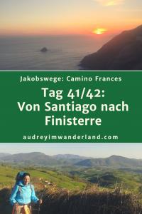 Camino Frances - Tag 41&42: Von Santiago nach Finisterre #caminodesantiago #camino #caminofrances #Santiago #fernwanderung #wandern #spanien #pilgern #santiagodecompostella #finisterre #fisterra #galicien #galicia #outdoor #outdoorblog #outdoorblogger #reiseblogger #wanderblogger #wanderblog #reiseblog #läuftbeiihr