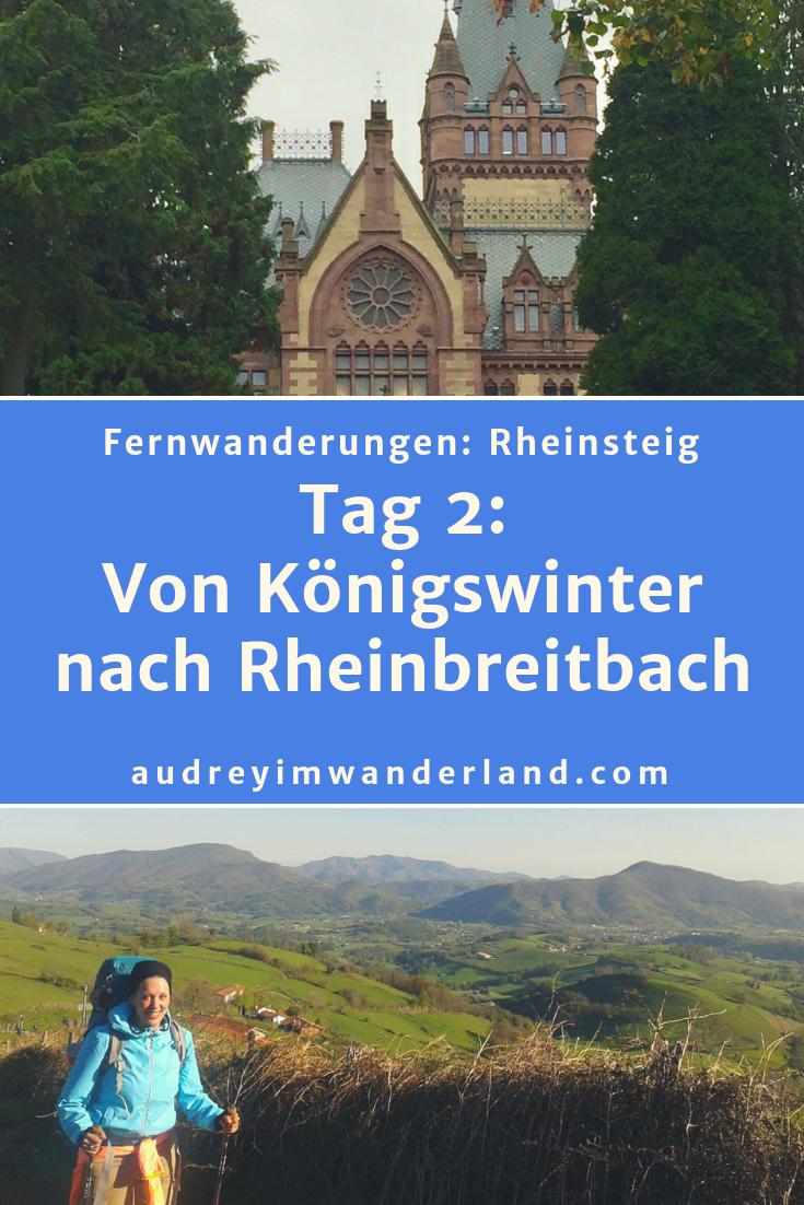 Rheinsteig Tag 2: Von Königswinter nach Rheinbreitbach #rheinsteig #deutschland #wanderung #fernwanderung #wandern #fernwandern #rucksack #wanderblog #wanderblogger #outdoorblog #nrw #wald #rhein