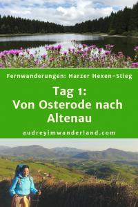 Harzer Hexenstieg- Tag 1: Von Osterode nach Altenau #harz #hexenstieg #deutschland #wanderung #fernwanderung #wandern #fernwandern #rucksack #wanderblog #wanderblogger #outdoorblog #wald #läuftbeiihr