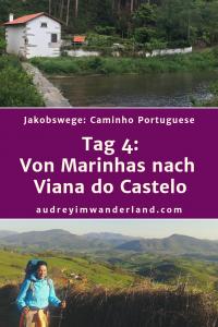 Caminho Portugues - Tag 4: Von Marinhas nach Viana do Castelo #caminodesantiago #camino #caminhoportugues #Santiago #fernwanderung #wandern #spanien #portugal #pilgern #santiagodecompostella #outdoor #reiseblogger #wanderblog #reiseblog #läuftbeiihr