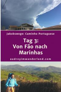 Caminho Portugues - Tag 3: Von Fao nach Marinhas #caminodesantiago #camino #caminhoportugues #Santiago #fernwanderung #wandern #spanien #portugal #pilgern #santiagodecompostella #outdoor #reiseblogger #wanderblog #reiseblog #läuftbeiihr