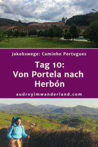 Caminho Portugues - Tag 10: Von Portela nach Herbon #caminodesantiago #camino #caminhoportugues #Santiago #fernwanderung #wandern #spanien #portugal #pilgern #santiagodecompostella #outdoor #reiseblogger #wanderblog #reiseblog #läuftbeiihr