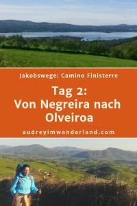 Camino Finisterre - Tag 2: Von Negreira nach Olveiroa #caminodesantiago #camino #caminofinisterre #Santiago #Fisterra #Finisterre #fernwanderung #wandern #spanien #pilgern #santiagodecompostella #outdoor #reiseblogger #wanderblog #reiseblog #läuftbeiihr