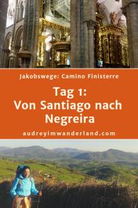 Camino Finisterre - Tag 1: Von Santiago nach Negreira #caminodesantiago #camino #caminofinisterre #Santiago #Fisterra #Finisterre #fernwanderung #wandern #spanien #pilgern #santiagodecompostella #outdoor #reiseblogger #wanderblog #reiseblog #läuftbeiihr