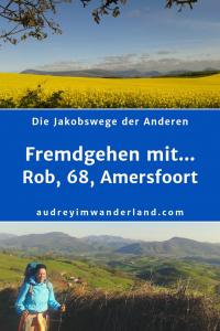 """In der 5. Ausgabe von """"Fremdgehen mit..."""" erzählt Rob, 68, aus Amersfoort vom Loslassen, bei sich selbst Ankommen, von Matschwegen, Zwangspausen und mehr als halbvollen Gläsern Rosado und vom Happy End #Camino #Erfahrungsbericht #Blogprojekt #Jakobsweg #Caminofrances #Caminhoportugues #läuftbeiihr"""""""