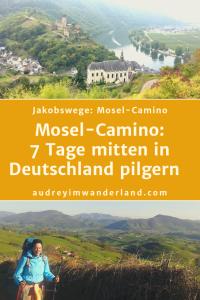 Mosel-Camino: 7 Tage Pilgern mitten in Deutschland